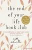 Will Schwalbe: The End of Your Life Book Club