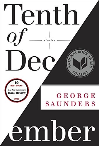 George Saunders - Tenth of December