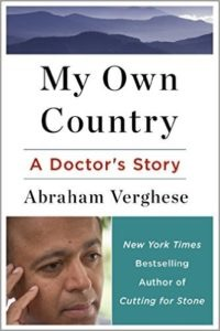 Abraham Verghese - My Own Country