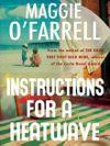 Instructions for a Heatwave by Maggie O'Farrell.