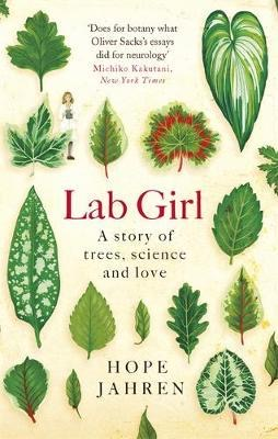 Hope Jahren - Lab Girl