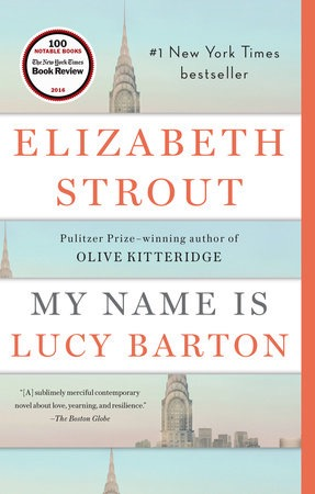 Elizabeth Strout - My Name is Lucy barton