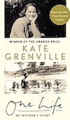 Kate Grenville - One Life
