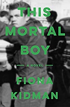 Fiona Kidman - This Mortal Boy