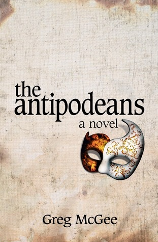 Greg Mcgee - The Antipodeans