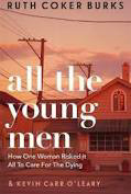 Ruth Coker Burks &Kevin Carr O'Leary - All The Young Men